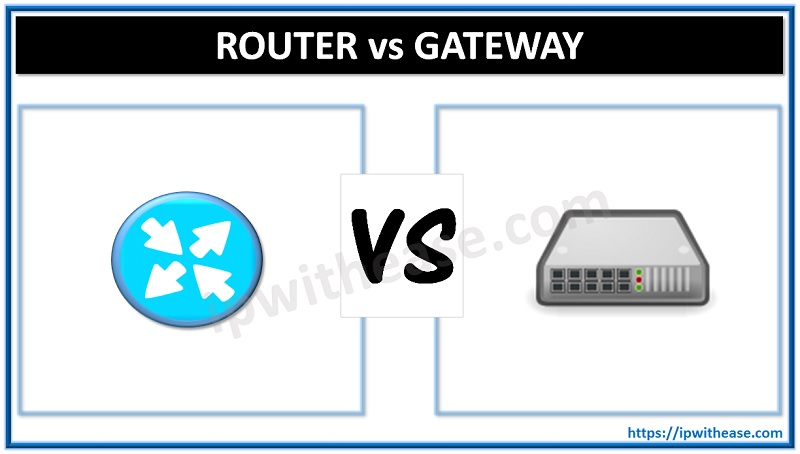 Gateway vs Router