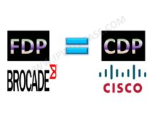 FDP in Brocade – Cisco equivalent of CDP | IP With Ease | IP