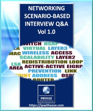Networking Scenario Based Interview Questions