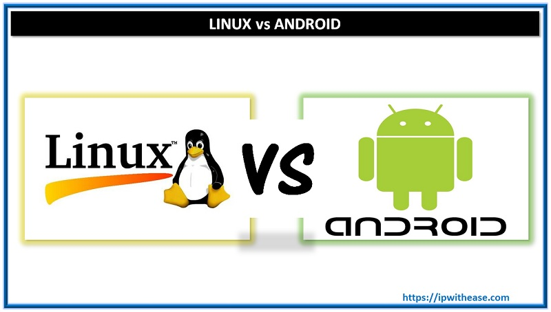 LINUX VS ANDROID
