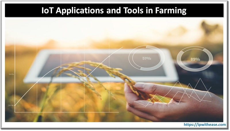 IoT applications and tools for farming